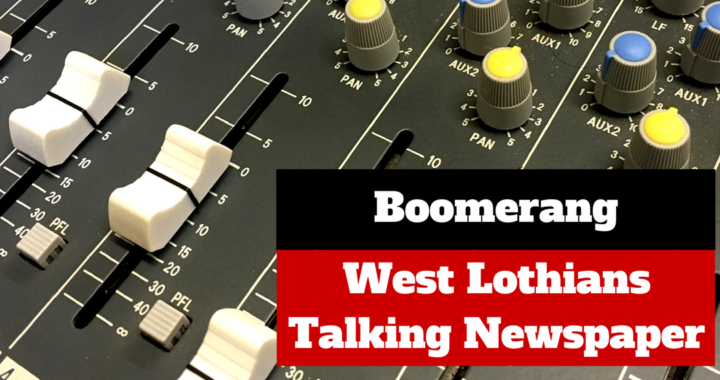 West Lothian Boomerang Talking Newspaper