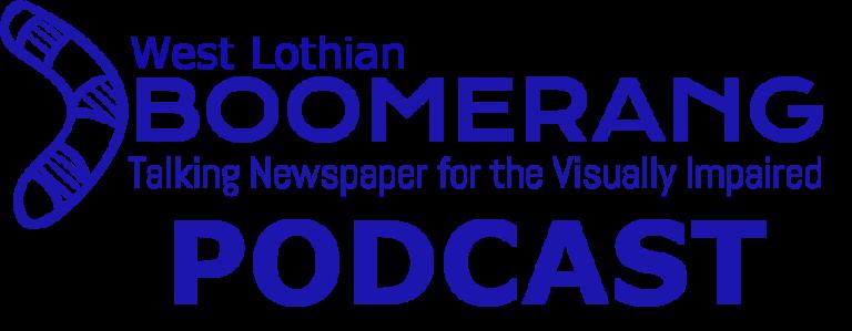 West Lothian Boomerang Podcast